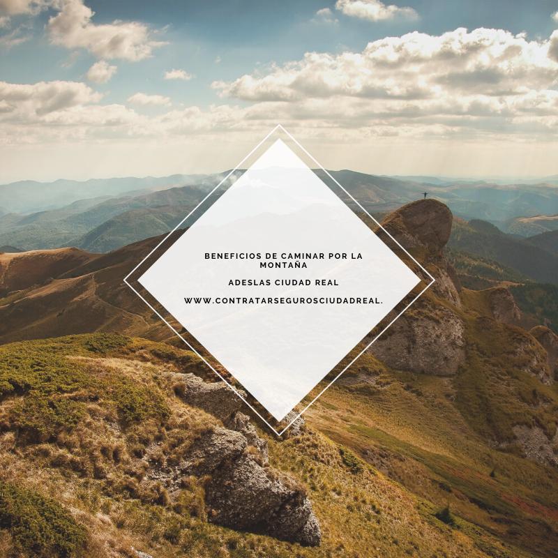 adeslas ciudad real beneficios de caminar por la montaña